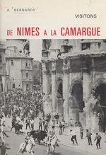 Visitons : de Nîmes à la Camargue