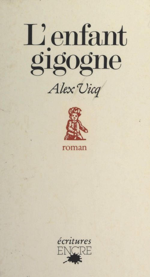 L'enfant gigogne  - Alex Vicq
