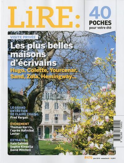 Lire n.476 ; les plus belles maisons des ecrivains