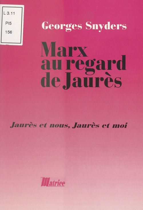 Marx au regard de jaures