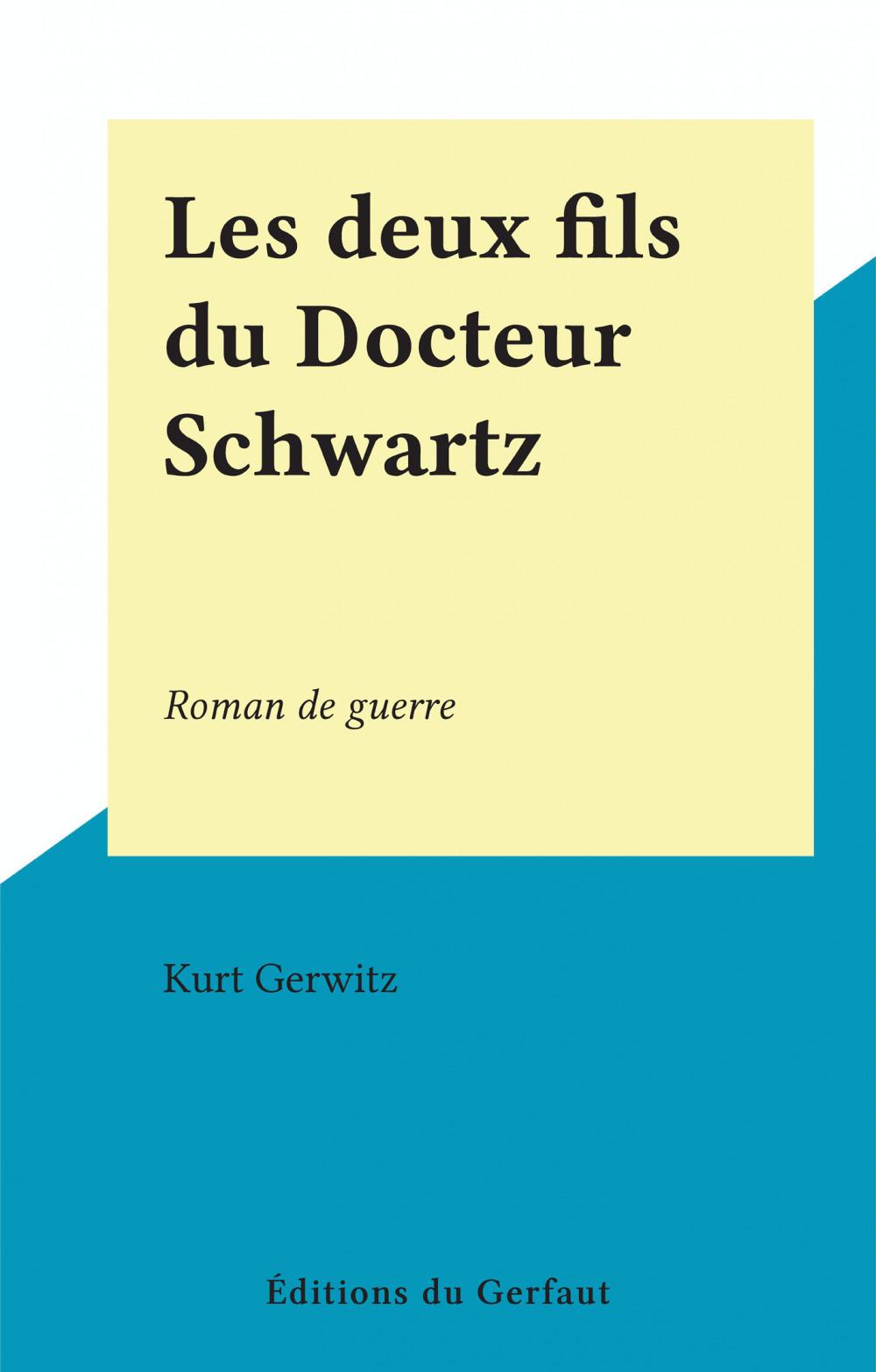 Les deux fils du Docteur Schwartz