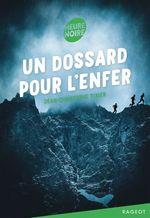 Vente Livre Numérique : Un dossard pour l'enfer  - Jean-Christophe Tixier