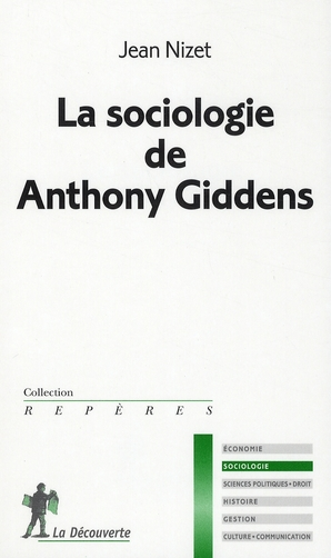 La Sociologie De Anthony Giddens
