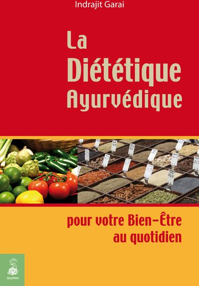 La Dietetique Ayurvedique