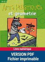 Vente Livre Numérique : Arts plastiques et géométrie ; CP/CE1 ; fiches à photocopier  - Françoise Bellanger - Marianne Fouchier - Philippe Fouchier - Bellanger - Fouchier