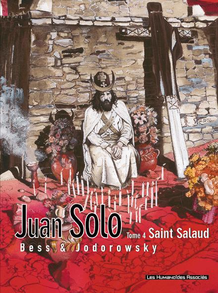 Juan Solo t.4 ; saint salaud