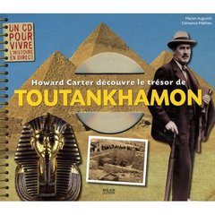 Howard Carter Decouvre Le Tresor De Toutankhamon
