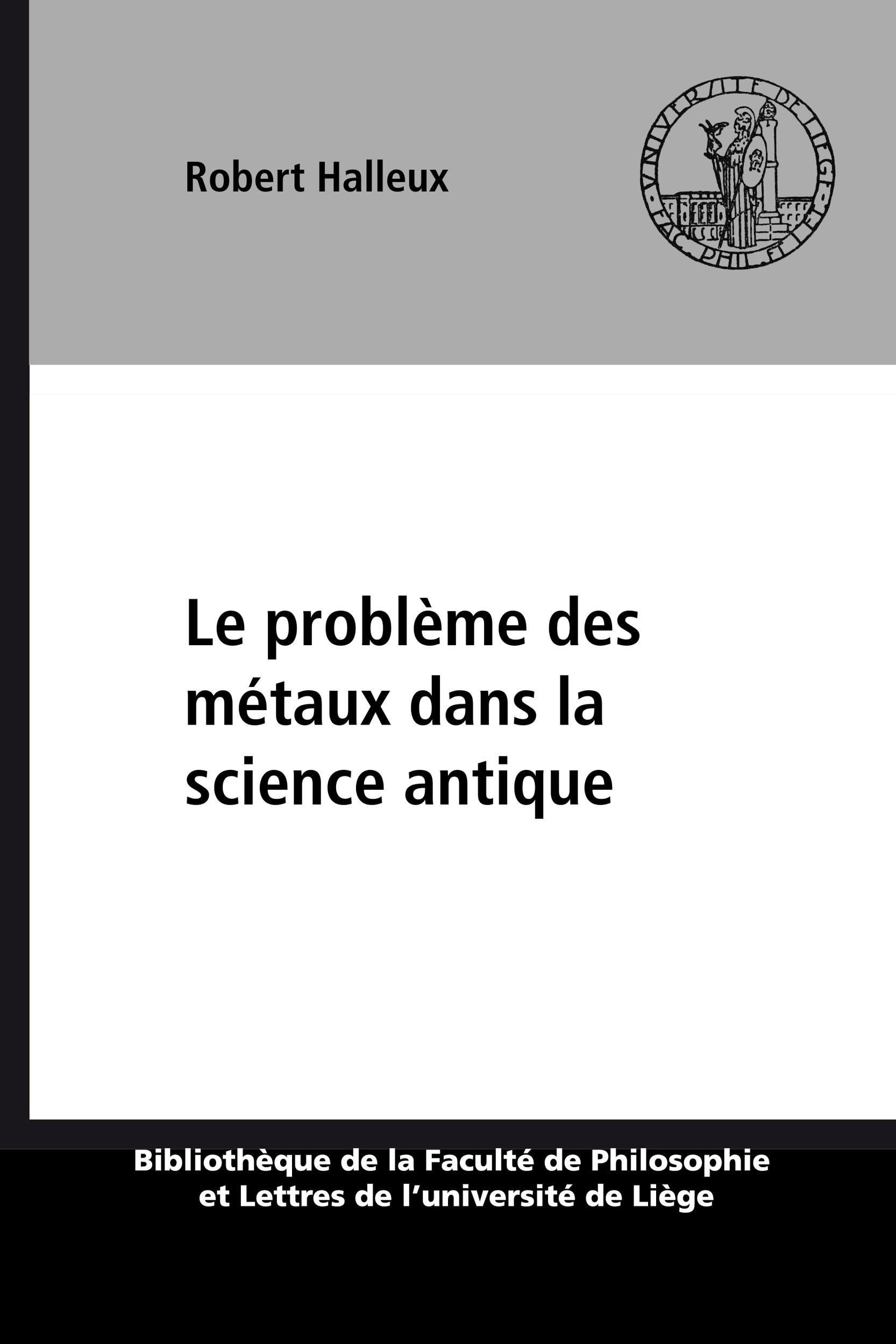 Le probleme des metaux dans la science antique