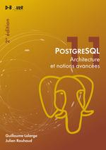 Vente Livre Numérique : PostgreSQL - Architecture et notions avancées (2e édition)  - Guillaume Lelarge