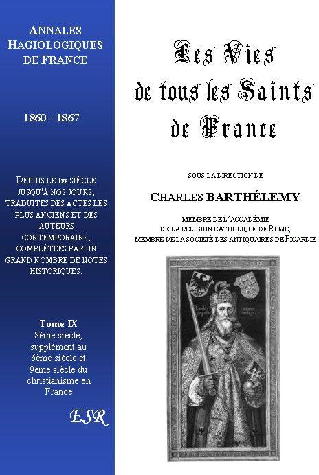 Les vies de tous les saints de France t.9