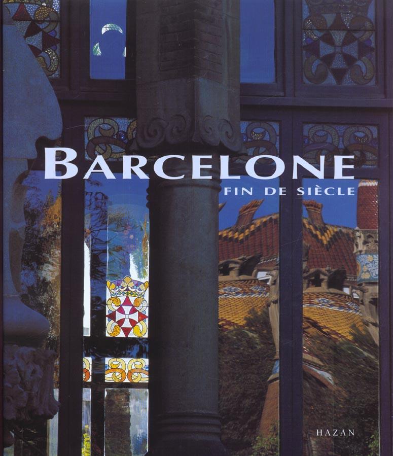 Barcelone fin de siecle