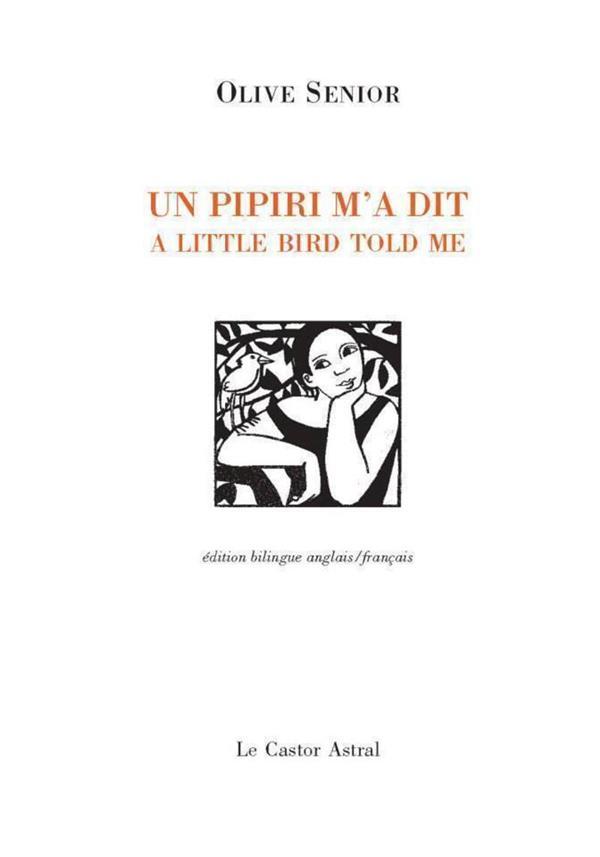 Un pipiri m'a dit ; a little bird told me