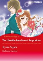 Vente EBooks : Harlequin Comics: The Wealthy Frenchman's Proposition  - Katherine Garbera - Kyoko Sagara