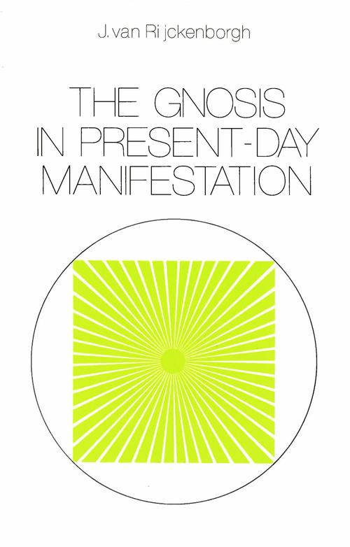 The Gnosis in Present-day Manifestation