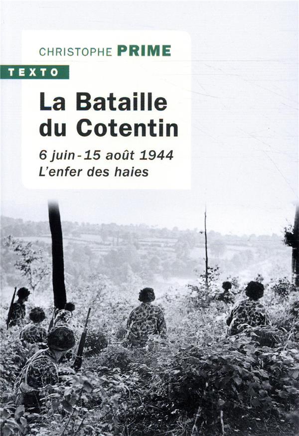 LA BATAILLE DU COTENTIN  -  6 JUIN - 15 AOUT 1944