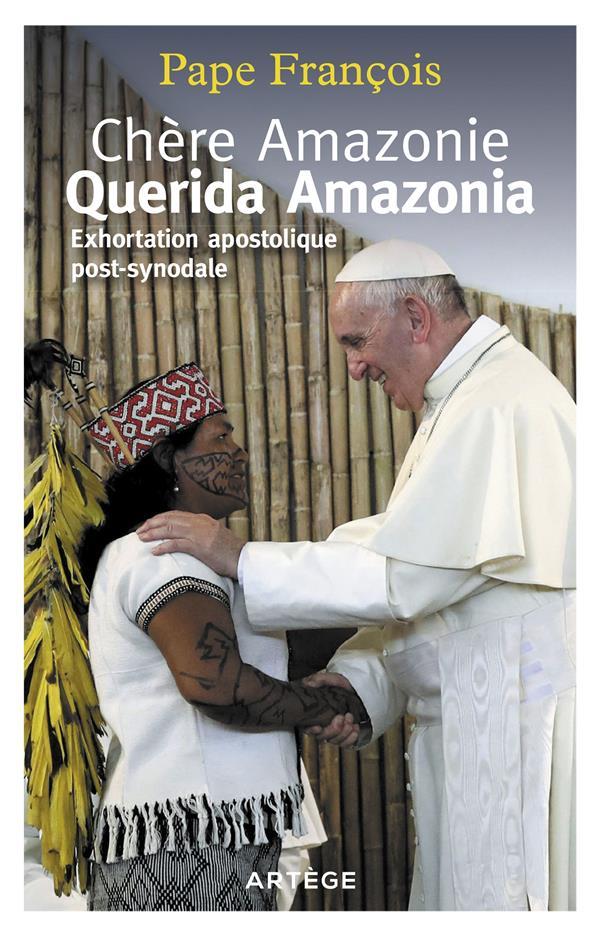 Chère Amazonie, querida Amazonia ; exhortation apostolique post-synodale