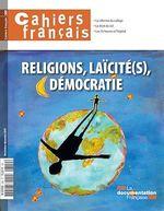 Cahiers français : Religions, laïcité(s), démocratie - n°389