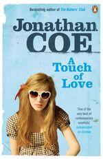 Vente Livre Numérique : A Touch of Love  - Jonathan Coe