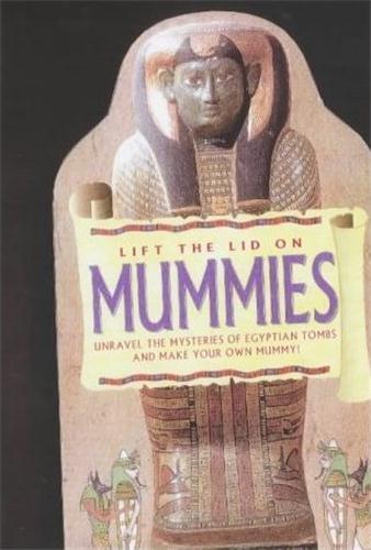 Lift the lid on mummies /anglais