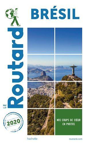 Guide du Routard ; Brésil (édition 2020)