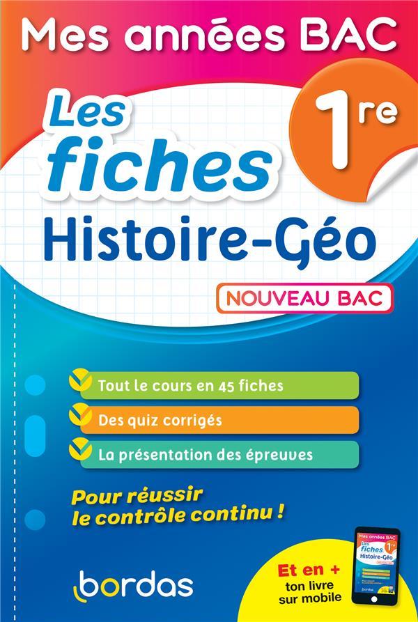Les fiches d'histoire-géographie ; 1re (édition 2019)