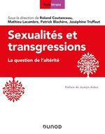 Vente Livre Numérique : Sexualités et transgressions  - Roland Coutanceau - Patrick Blachère