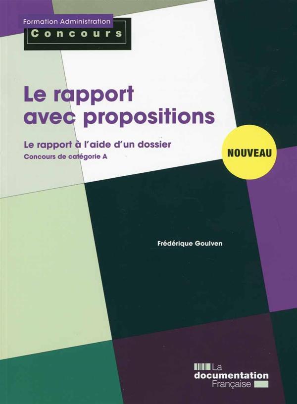 le rapport avec propositions ; concours