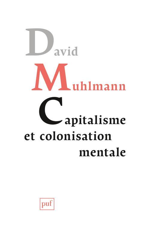 Capitalisme et colonisation mentale