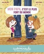 Vente EBooks : Casterminouche - Mon papa, c'est le plus fort du monde  - Paule Battault