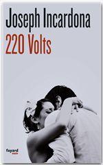 Vente EBooks : 220 volts  - Joseph INCARDONA