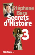 Vente Livre Numérique : Secrets d'Histoire - tome 3  - Stéphane Bern