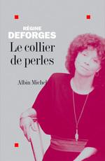 Vente Livre Numérique : Le Collier de perles  - Régine Deforges