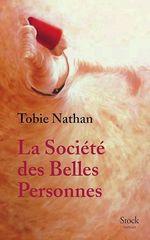 Vente Livre Numérique : La société des belles personnes  - Tobie Nathan