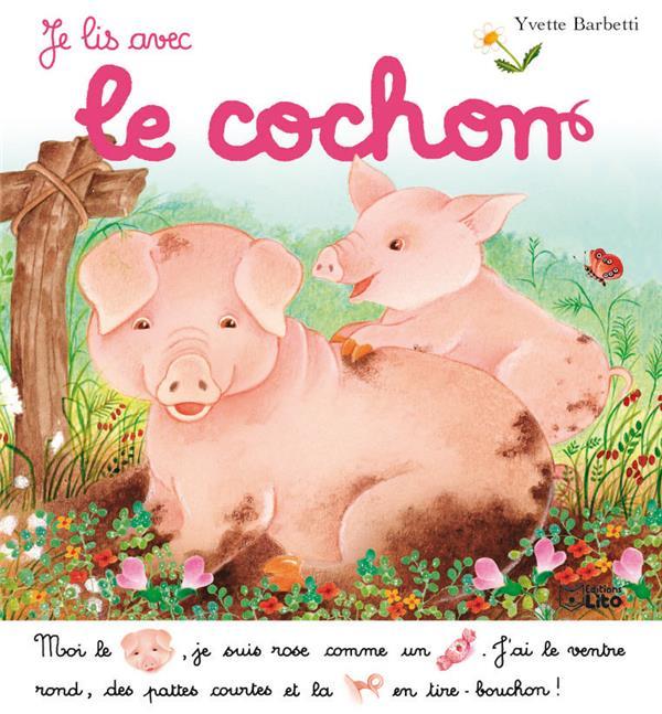Je lis avec ; le cochon