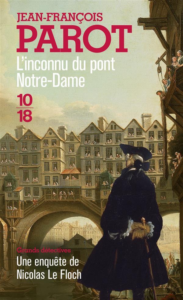 Les enquêtes de Nicolas Le Floch T.13 ; l'inconnu du pont Notre-Dame