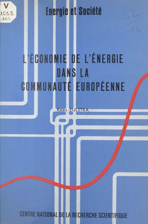 L'économie de l'énergie dans la Communauté européenne