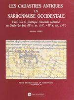Les cadastres antiques en Narbonnaise occidentale