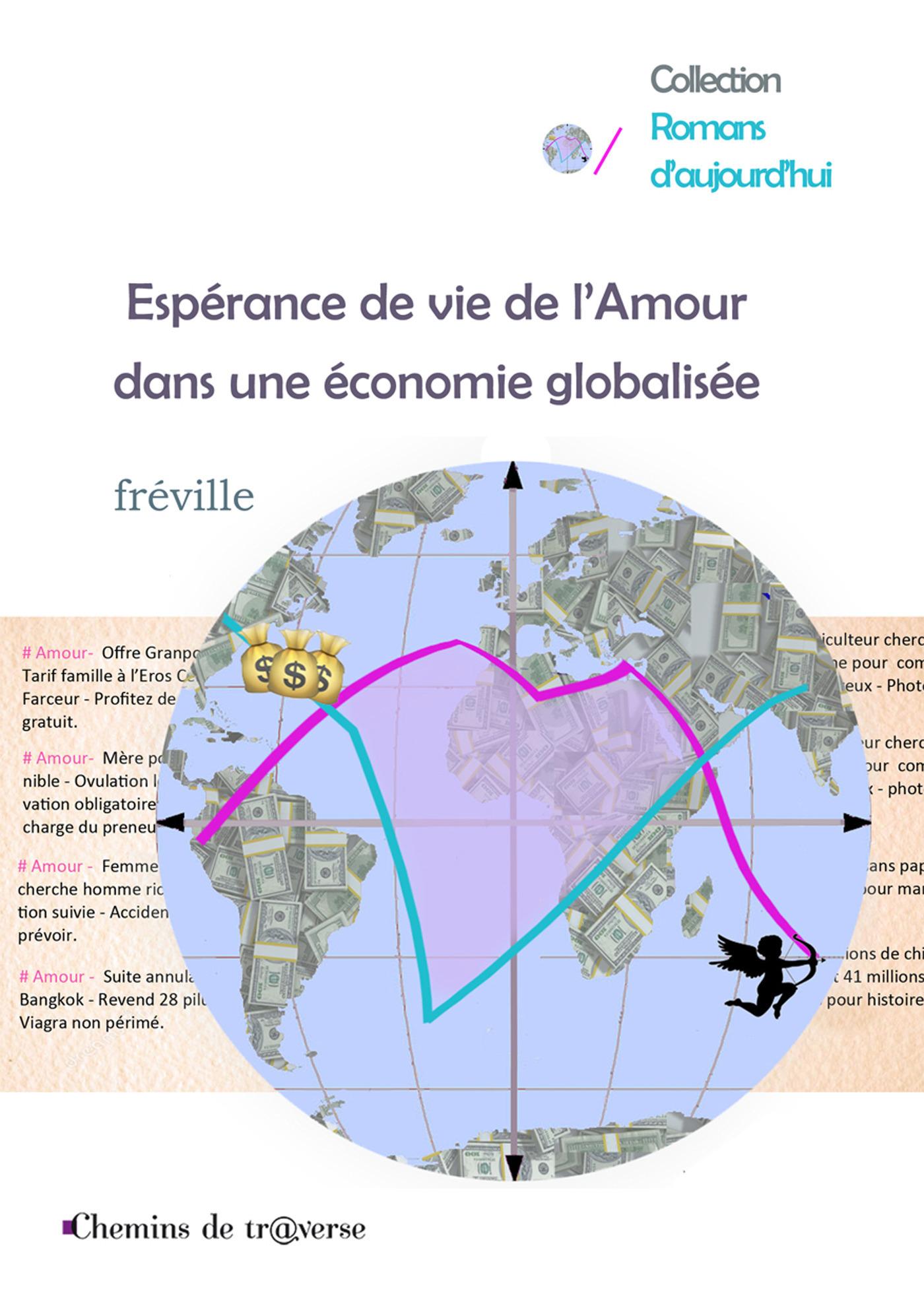Esperance de vie de l'amour dans une economie globalisee