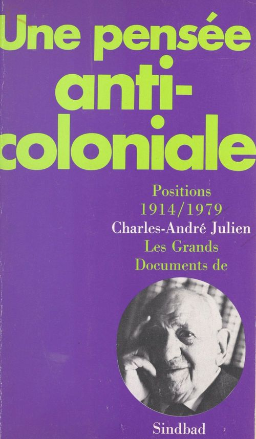 Une pensee anti-coloniale