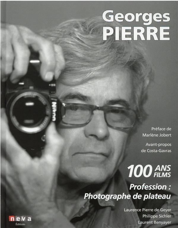 Georges Pierre : profession : photographe de plateau
