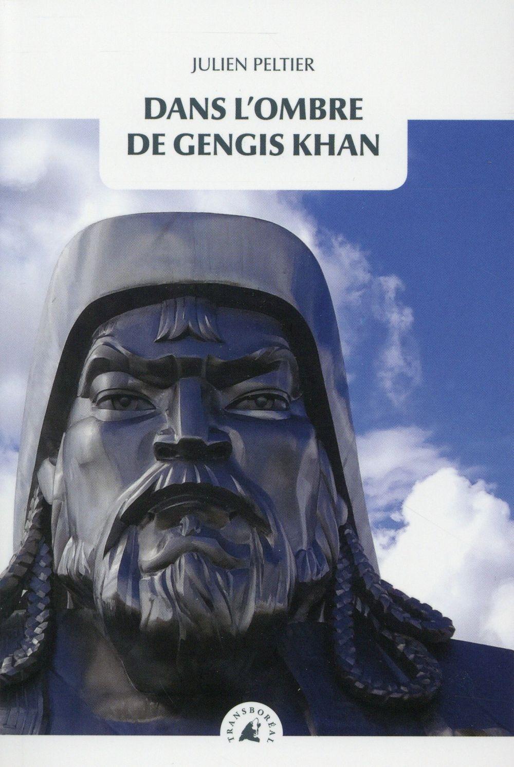 Dans l'ombre de Gengis Kahn