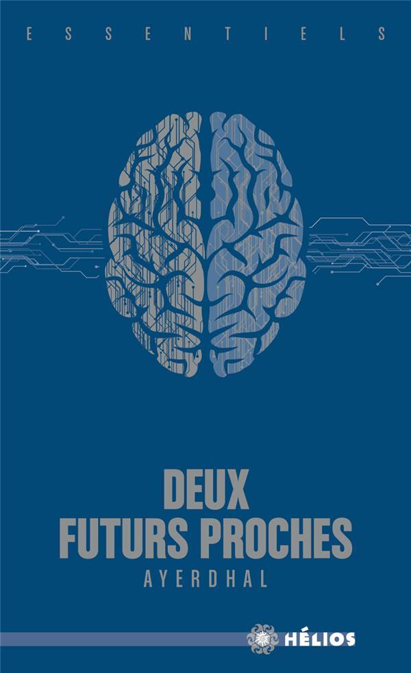 DEUX FUTURS PROCHES
