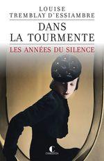 Vente Livre Numérique : Dans la tourmente  - Louise Tremblay d'Essiambre