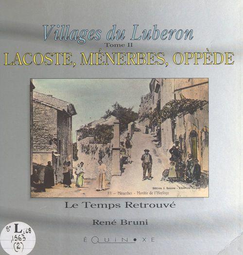 Villages du Luberon (2). Lacoste, Ménerbes, Oppède