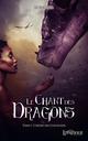 Le chant des dragons, tome 1  - S.J. Sinclair  - S. J. Sinclar