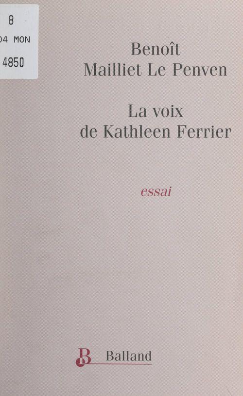 La voix de Kathleen Ferrier