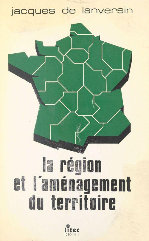 La Région et l'aménagement du territoire