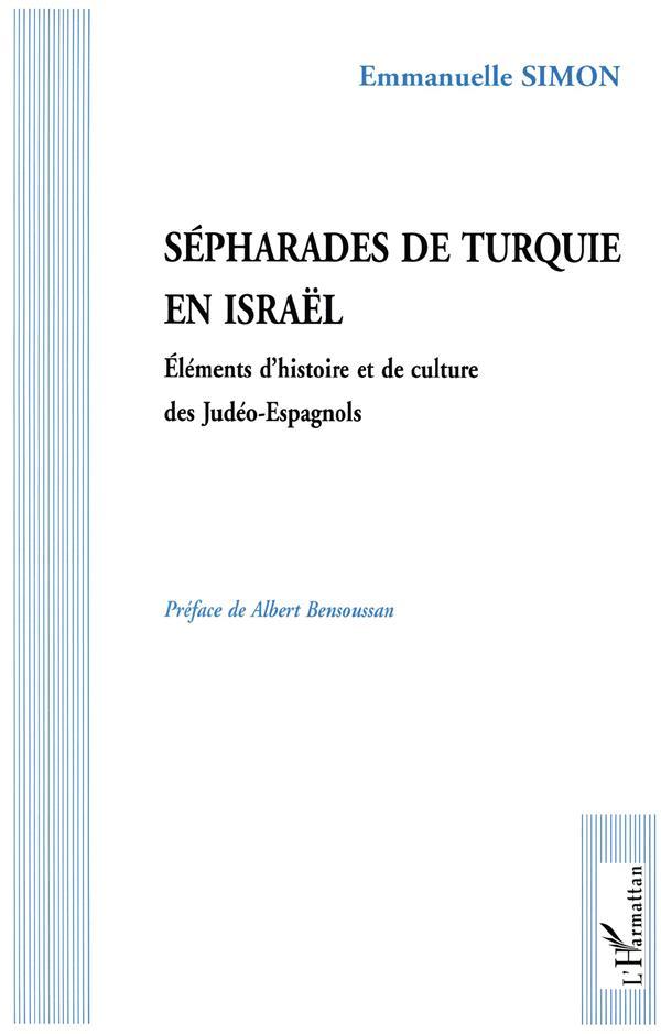 Sépharades de Turquie en Israël ; éléments d'histoire et de culture des Judéo-Espagnols