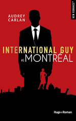 Vente EBooks : International guy - tome 6 Montréal -Extrait offert-  - Audrey Carlan