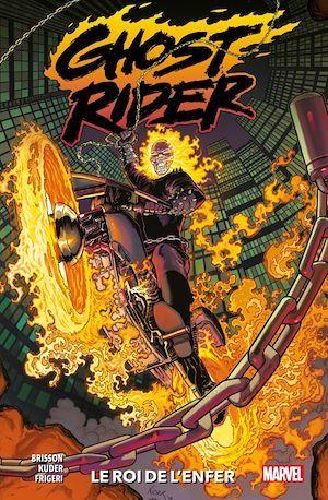 Ghost rider T.1 ; le roi de l'enfer